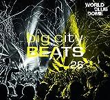 Big City Beats Vol. 26 (World Club Dome 2017 Edition)