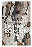 L'Empire Romain...par le Menu