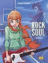 Rock Soul, tome 1 : Apparition par Vergari