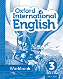 Oxford International Primary English Student Workbook 3: Write-in Workbook to Further Students English Skills Development