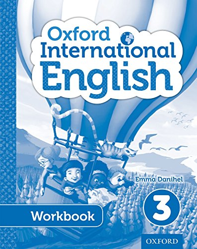 Oxford International Primary English Student Workbook 3 por Emma Danihel