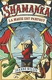 """Afficher """"Shamanka n° 1 La Magie est partout"""""""