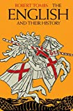 The English and their History: The First Thirteen Centuries by Robert Tombs