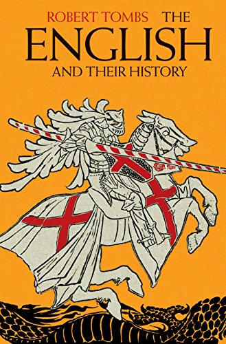 The English and their History: The First Thirteen Centuries (English Edition)