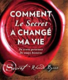 comment le secret a chang? ma vie