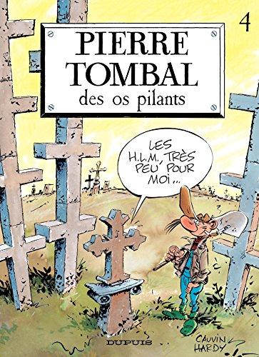 Pierre Tombal - Tome 4 - Des os pilants par Raoul Cauvin