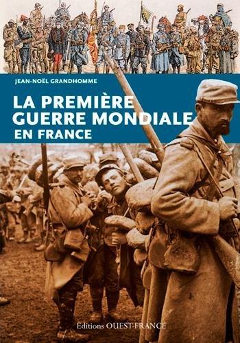 Premiere Guerre Mondiale en France