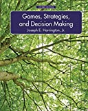 [Games, Strategies, and Decision Making] (By: Jr. Joseph E. Harrington) [published: October, 2014]