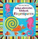 Babys allererstes Fühlbuch: Fingerspuren: ab 6 Monaten