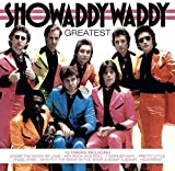 Showaddywaddy: The Greatest (Audio CD)