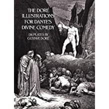 The Dore Illustrations for Dante's Divine Comedy: 136 Plates