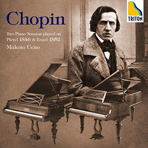 Chopin: Two Piano Sonatas Played on Pleyel 1846 & Erard 1852