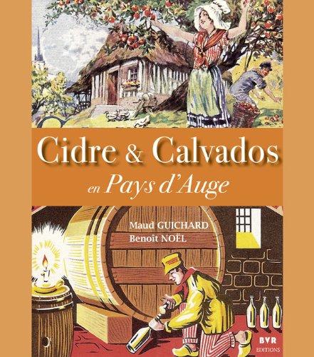 Cidre et calvados en Pays d'Auge par Maud Guichard