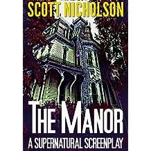 The Manor: A Supernatural Screenplay