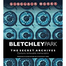 Bletchley Park: The Secret Archives
