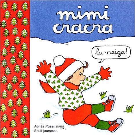 Mimi Cracra : la neige