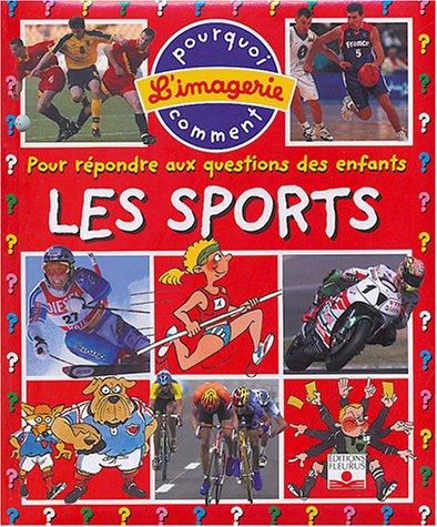 Les sports : Pour répondre aux questions des enfants par Emilie Beaumont
