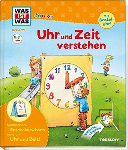 Preisvergleich Produktbild WAS IST WAS Junior Band 29. Uhr und Zeit verstehen: Was ist Zeit Wie entstehen die Tageszeiten (WAS IST WAS Junior Sachbuch, Band 29)