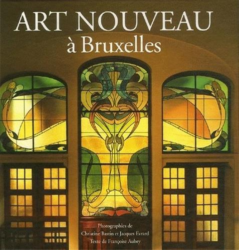 Art Nouveau à Bruxelles: De l'architecture à l'ornementalisme