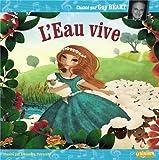 L'Eau vive (1CD audio)