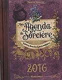 Mon agenda de sorcière 2016 - Potions, formules & jours magiques