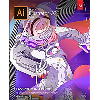 Adobe Illustrator CC Classroom in a Book (2018 release) (Classroom in a Book (Adobe))