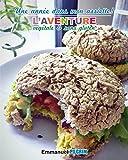 Une année dans mon assiette!: L'aventure végétale et sans gluten