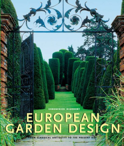 European Garden Design (Lct): From Classical Antiquity to the Present Day