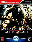 Medal of Honor: Pacific Assault: Prima's Official Strategy Guide: Pacific Assault - Official Strategy Guide (Prima Official Game Guide)