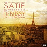 Eric Satie: Gymnopedie, Claude Debussy: Clair De Lune and Other Easy Listening Piano Music