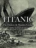 Titanic: The History & Maiden Voyage of the Luxury Liner [OV]