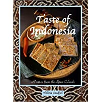 Taste of Indonesia: Recipes from the Spice Islands