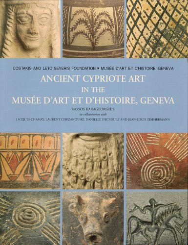 Ancient Chypriote Art in the Musee d'Art et d'Histoire, Geneva