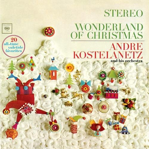 wonderland-of-christmas-by-andre-kostelanetz-his-orchestra-2012-03-27