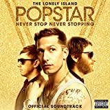 Popstar: Never Stop Never Stopping [Explicit]