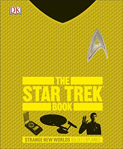 The Star Trek book : strange new worlds, boldly explained