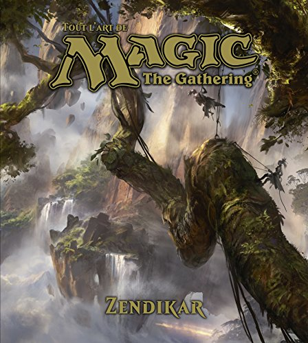 Tout l'art de Magic, Zendikar par James Wyatt