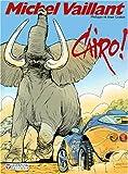 Michel Vaillant, tome 63 - Cairo !