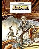 Jeremiah - L'Intégrale, tome 1 : La Nuit des Rapaces, Du sable plein les dents, Les Héritiers sauvages