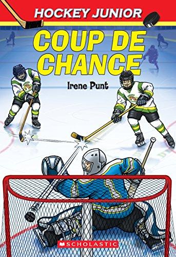 Hockey Junior: Coup de Chance