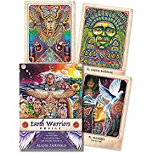 Earth Warriors Oracle: Rise of the Soul Tribe of Sacred Guardians and Inspired Visionaries