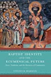 Baptist Identity and the Ecumenical F...