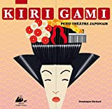 Kirigami, petit théâtre japonais