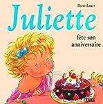 Juliette f�te son anniversaire