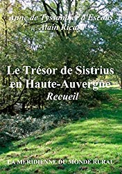Le Trésor de Sistrius en Haute-Auvergne - Recueil (French Edition)