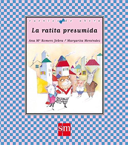 La ratita presumida (Cuentos de ahora) por Ana María Romero Yebra