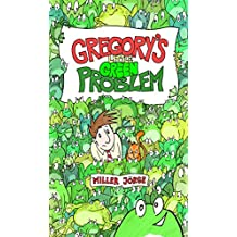Gregory's Little Green Problem (English Edition)