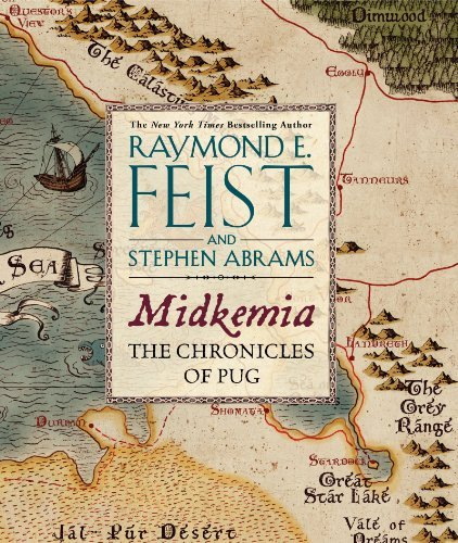 Midkemia: The Chronicles of Pug: Written by Raymond E. Feist, 2014 Edition, Publisher: Harper Design [Paperback]