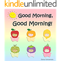 Good Morning, Good Morning! (Babble Gabble Book 1)