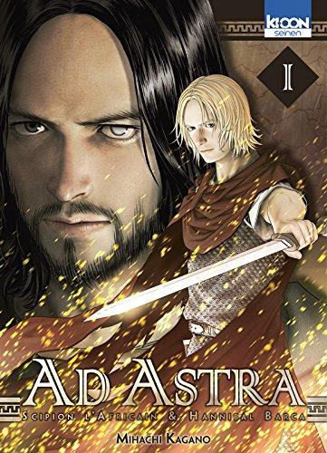 Ad Astra - Scipion l'africain & Hanibal Barca Vol.1